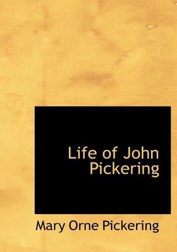 Life of John Pickering: Mary Orne Pickering
