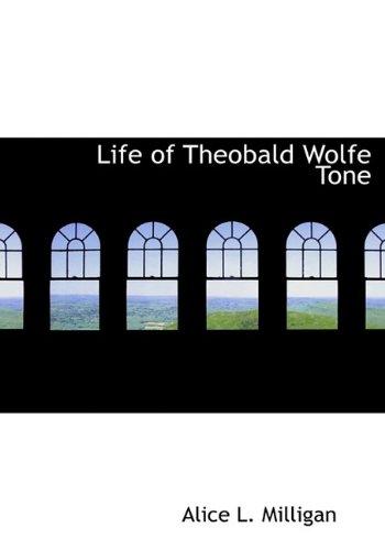 9781115299176: Life of Theobald Wolfe Tone