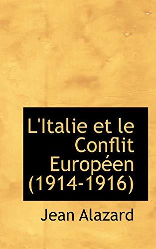 9781115306041: L'Italie Et Le Conflit Europ En (1914-1916)