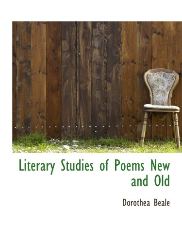 9781115307123: Literary Studies of Poems New and Old