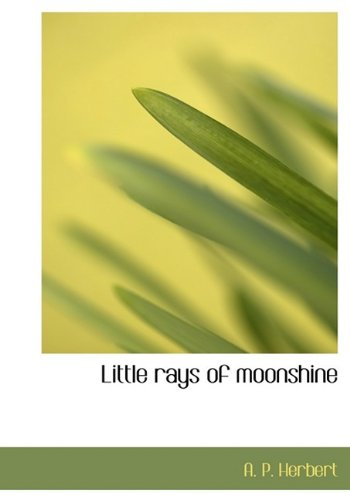9781115308342: Little rays of moonshine