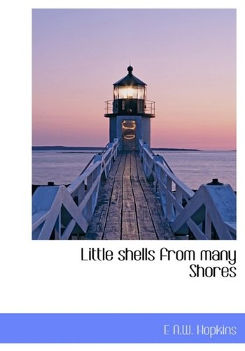 9781115308571: Little shells from many Shores