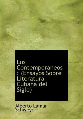 9781115312226: Los Contemporaneos: (Ensayos Sobre Literatura Cubana del Siglo)