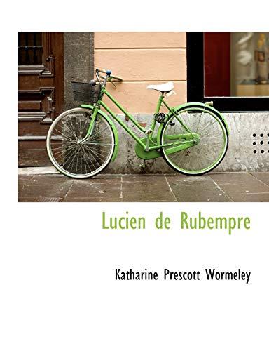 Lucien de Rubempré (9781115314114) by Katharine Prescott Wormeley