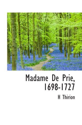 9781115315845: Madame De Prie, 1698-1727