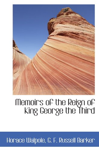 9781115330183: Memoirs of the Reign of King George the Third