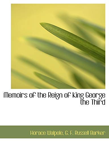 9781115330244: Memoirs of the Reign of King George the Third