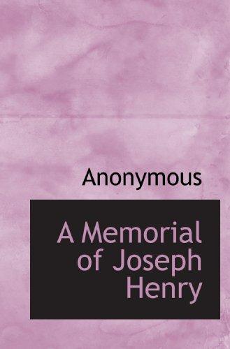9781115331647: A Memorial of Joseph Henry