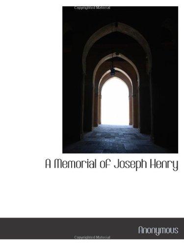 9781115331661: A Memorial of Joseph Henry