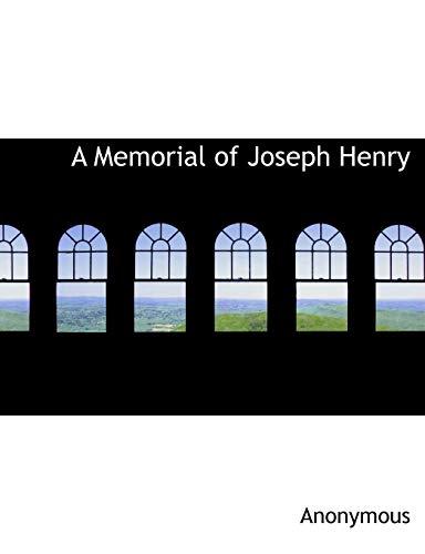 9781115331692: A Memorial of Joseph Henry