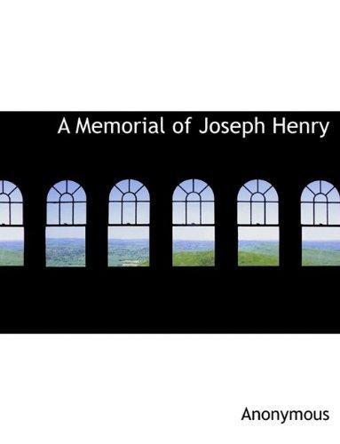 9781115331746: A Memorial of Joseph Henry