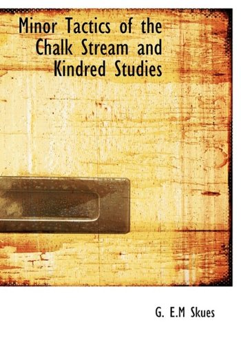 9781115337557: Minor Tactics of the Chalk Stream and Kindred Studies