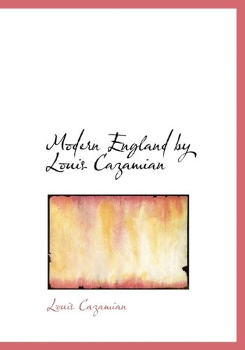 9781115341226: Modern England by Louis Cazamian