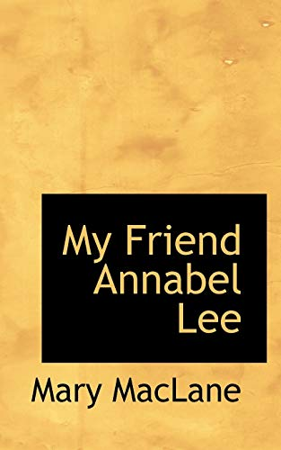 9781115346740: My Friend Annabel Lee