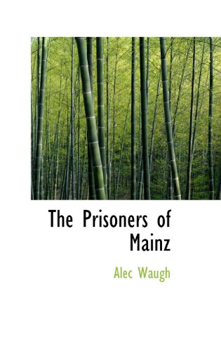 9781115367790: The Prisoners of Mainz
