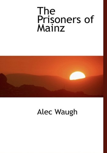 9781115367820: The Prisoners of Mainz