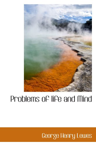 9781115369114: Problems of life and Mind