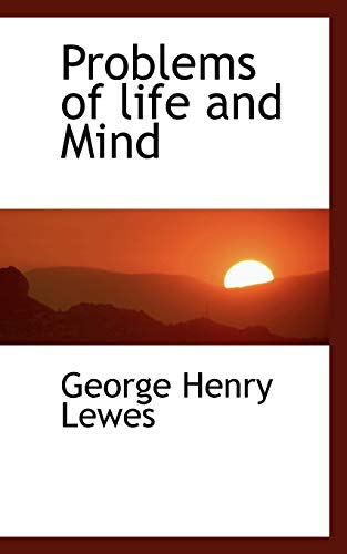 9781115369169: Problems of Life and Mind