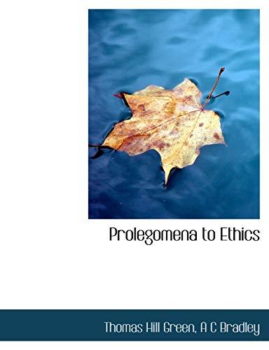 9781115372039: Prolegomena to Ethics