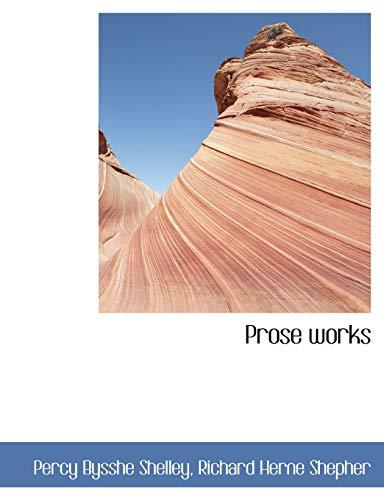 9781115372831: Prose Works