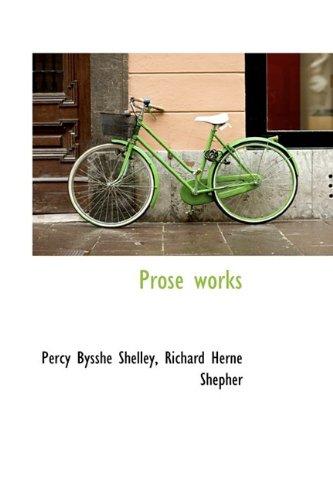 9781115372862: Prose Works