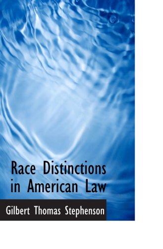 9781115379342: Race Distinctions in American Law
