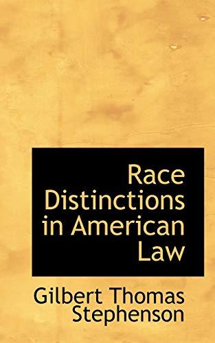 9781115379380: Race Distinctions in American Law