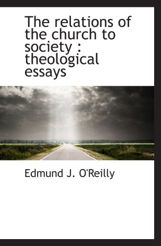 9781115388221: The relations of the church to society : theological essays