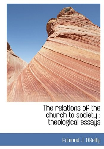 9781115388313: The Relations of the Church to Society: Theological Essays