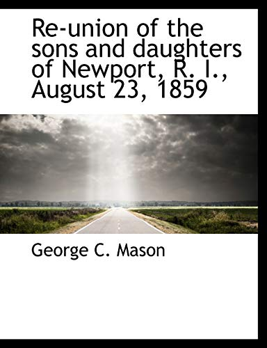 Re-Union of the Sons and Daughters of: George C Mason