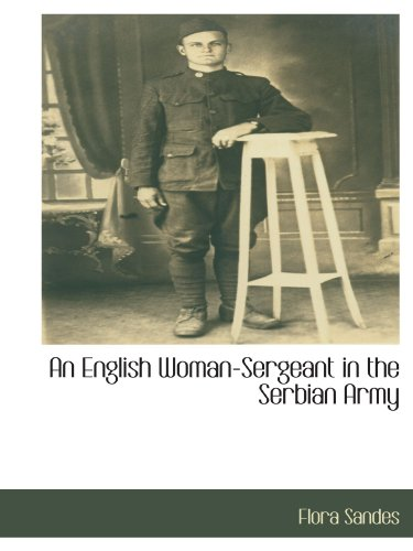 9781115405829: An English Woman-Sergeant in the Serbian Army