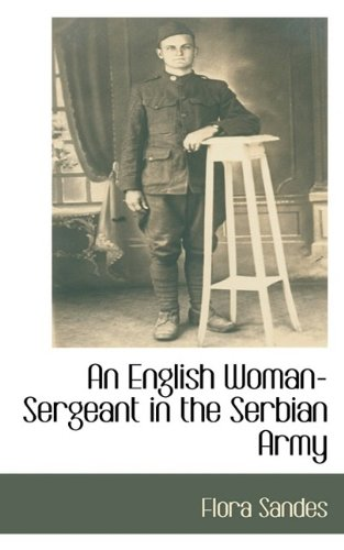 9781115405881: An English Woman-Sergeant in the Serbian Army