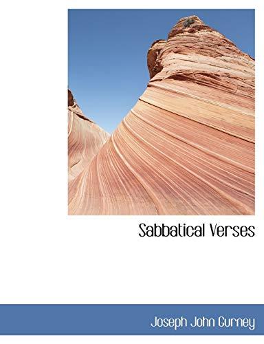 Sabbatical Verses: Joseph John Gurney