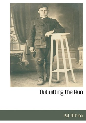 9781115414708: Outwitting the Hun