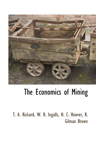 9781115417822: The Economics of Mining