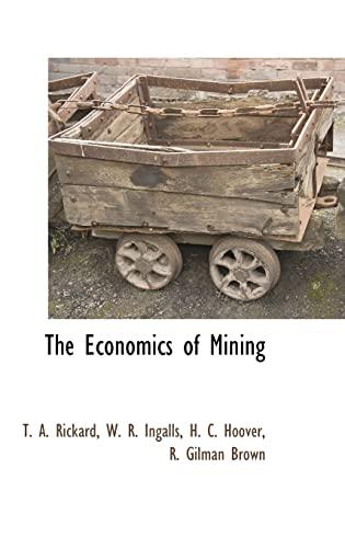 9781115417907: The Economics of Mining
