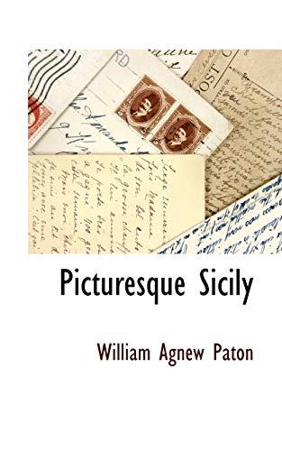 Picturesque Sicily: William Agnew Paton