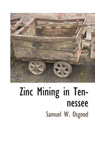 Zinc Mining in Tennessee: Samuel W. Osgood