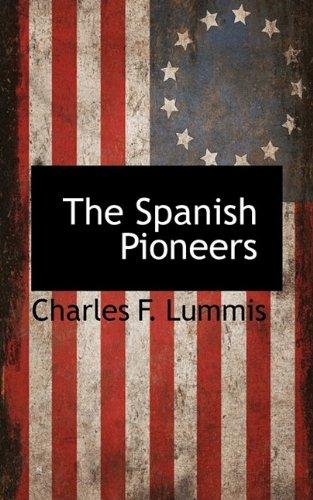 9781115420853: The Spanish Pioneers