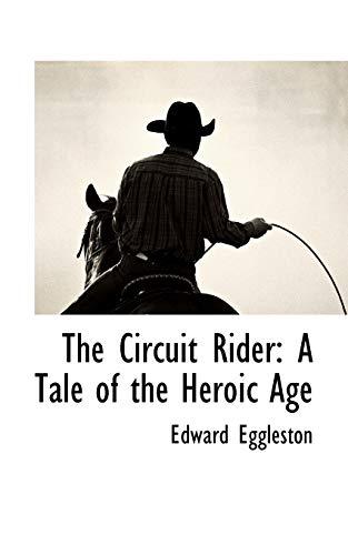 The Circuit Rider (Paperback): Deceased Edward Eggleston