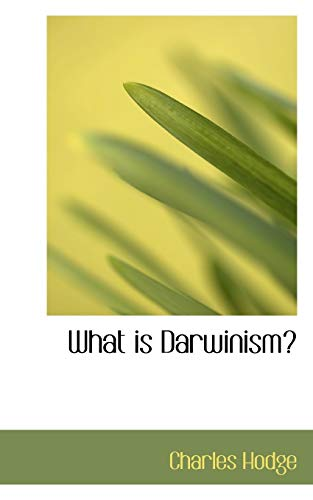 9781115427234: What is Darwinism?