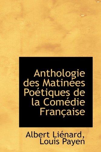 9781115428118: Anthologie des Matinées Poétiques de la Comédie Française