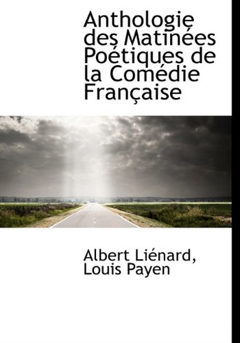 9781115428125: Anthologie des Matinées Poétiques de la Comédie Française
