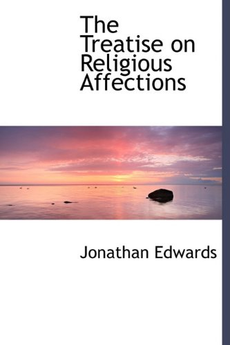 9781115446235: The Treatise on Religious Affections