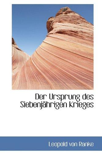 Der Ursprung Des Siebenjahrigen Krieges (1115460099) by Ranke, Leopold Von
