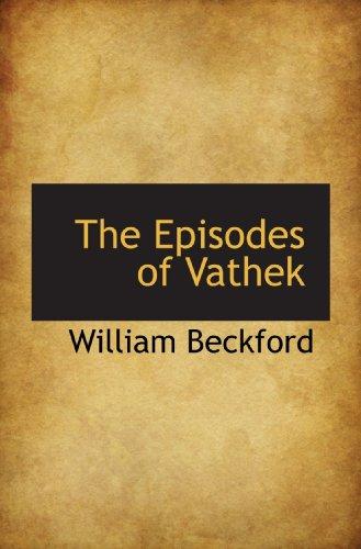 9781115504881: The Episodes of Vathek