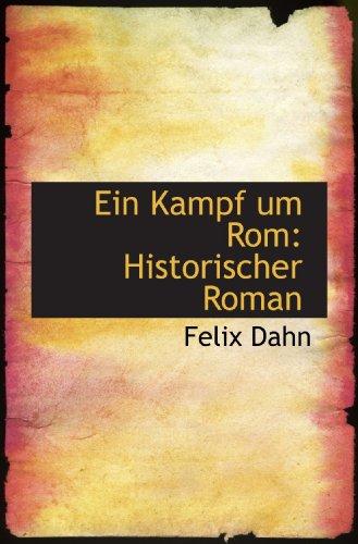 9781115512176: Ein Kampf um Rom: Historischer Roman