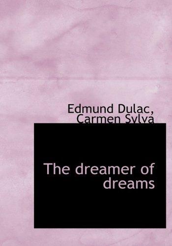 9781115519182: The dreamer of dreams