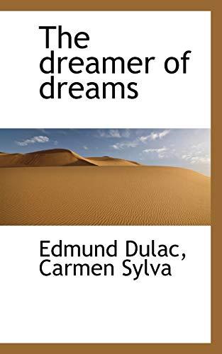 9781115519212: The dreamer of dreams