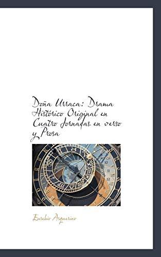 9781115522373: Doña Urraca: Drama Histórico Original en Cuatro Jornadas en verso y Prosa